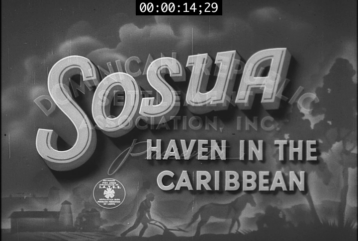 Sosua: Haven in the Caribbean, 1941